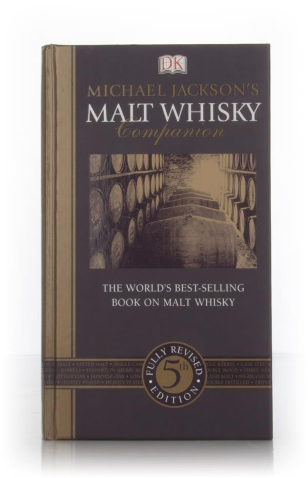 Michael Jacksons Malt Whisky Companion Books